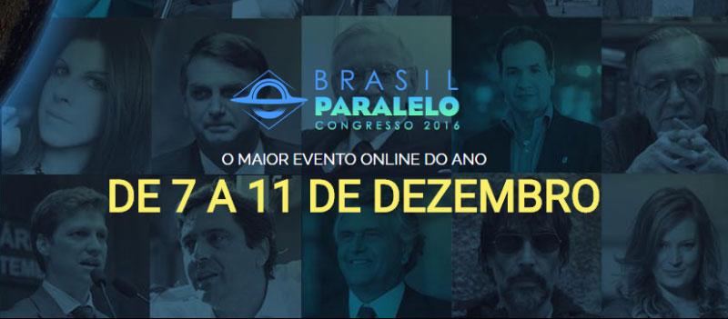 Brasil Paralelo Congresso 2016
